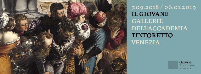 Mostra IL GIOVANE TINTORETTO alle Gallerie dell'Accademia di Venezia